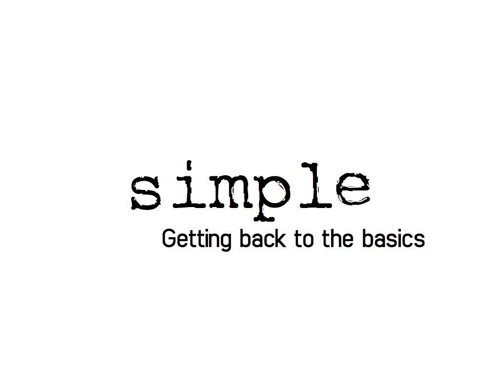 Simplicity - getting back to the basics in UX UI and web development